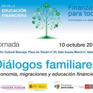 Jornada 'Diálogos familiares: la educación financiera'
