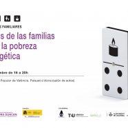 Diálogos familiares: retos de las familias ante la pobreza energética