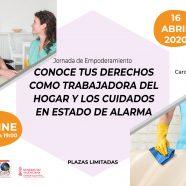 Conoce tus derechos como trabajadora del hogar y los cuidados en Estado de Alarma