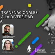 Webinar 'Miradas transnacionales: aportes a la diversidad inclusiva'