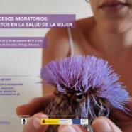 Primera sesión del taller 'Procesos Migratorios: efectos en la salud de la mujer'