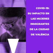 Disponible ya el informe 'COVID-19: su impacto en las mujeres inmigrantes de la ciudad de València'