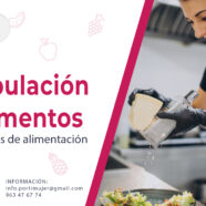 Abiertas inscripciones para el 2º curso de manipulación de alimentos y especialidades de alimentación
